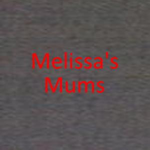 Melissas Mums